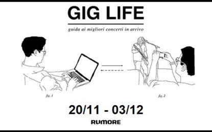 GIG LIFE: Guida ai migliori concerti in arrivo (20/11 – 03/12)