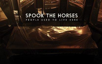 Spook The Horses: ascolta il nuovo album in anteprima