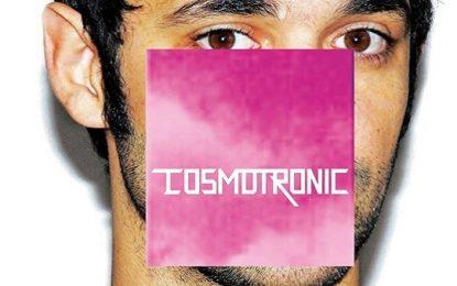 Cosmo: ascolta i nuovo brani Tu non sei tu e Quando ho incontrato te