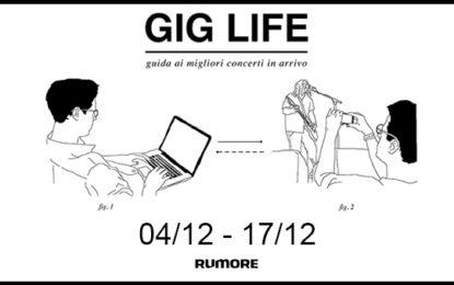 GIG LIFE: Guida ai migliori concerti in arrivo (04/12 – 17/12)