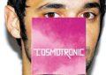 Ascolta il nuovo album di Cosmo