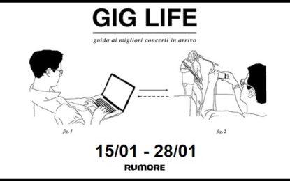 GIG LIFE: Guida ai migliori concerti in arrivo (15/01 – 28/01)