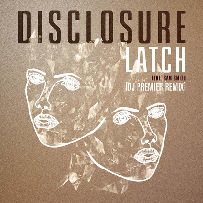 disclosure latch remix premier
