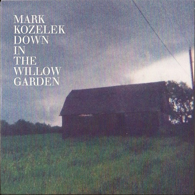 kozelek willow garden