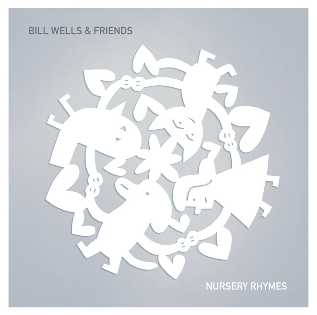 bill wells nursery rhymes