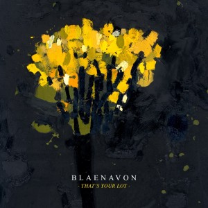 Blaenavon-Thats-Your-Lot
