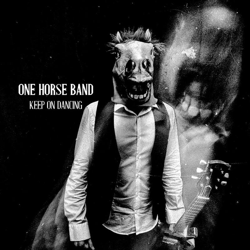 Risultati immagini per one horse band keep on dancing